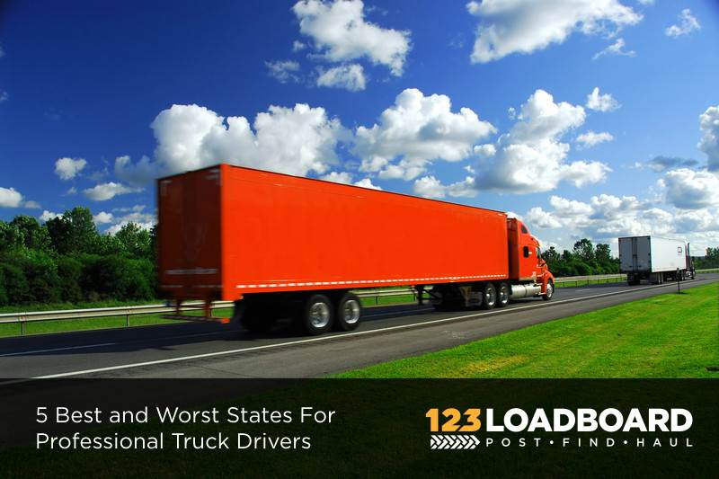Top 5 Best and Worst States For Trucking | 123Loadboard